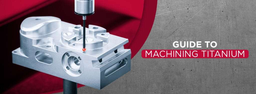 Tips for CNC machining titanium: A Guide to Machining Titanium and Its Alloys