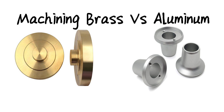 machining brass vs aluminum